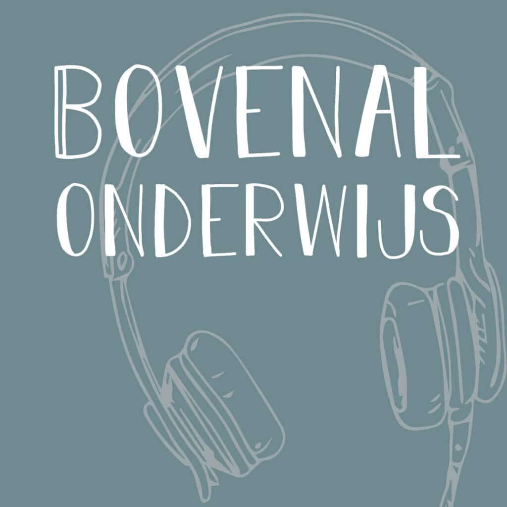 podcast Bovenal Onderwijs